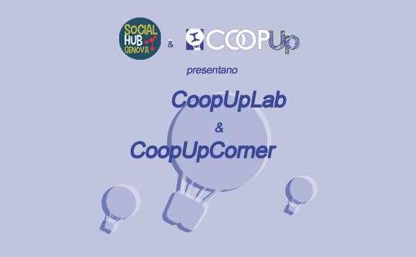 CoopUpCorner & CoopUpLab sperimentazione di crescita cooperativa